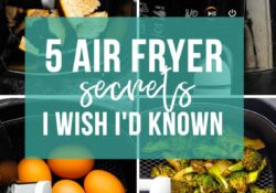 5 Air Fryer Secrets I wish I'd known